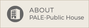 ABOUT PALE-Public House
